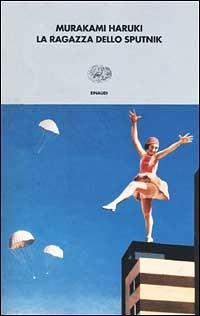 La ragazza dello Sputnik by Haruki Murakami