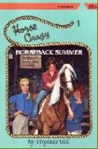 Horseback Summer (Horse Crazy Series, #1)