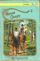 Happy Trails (Horse Crazy Series, #2)