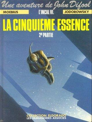 L'Incal, Tome 6 : La Cinquième Essence, deuxième partie : La Planète Difool (The Incal, #6)