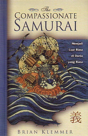 The Compassionate Samurai by Brian Klemmer