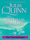 To Sir Phillip, With Love: The Epilogue II (Bridgertons, #5.5)