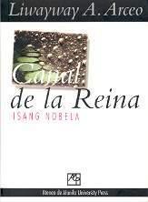 Canal De La Reina by Liwayway A. Arceo