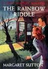 The Rainbow Riddle (Judy Bolton Mysteries, #17)