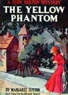 The Yellow Phantom (Judy Bolton Mysteries, #6)