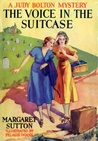 The Voice in the Suitcase (Judy Bolton Mysteries, #8)