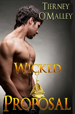 Wicked Proposal (Wicked, #1)