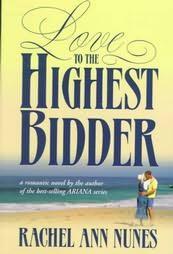 Love to the Highest Bidder by Rachel Ann Nunes