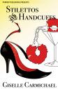 Stilettos and Handcuffs