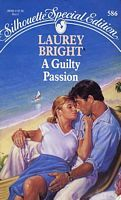 A Guilty Passion (Silhouette Special Editions, #586)
