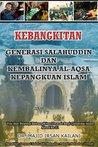 Kebangkitan Generasi Salahuddin dan Kembalinya Al-Aqsa ke Pan... by Majid Irsan Kailani