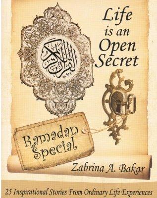 Life is an Open Secret : Ramadan Special