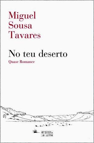 No teu deserto by Miguel Sousa Tavares