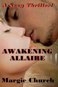 Awakenine Allaire by Margie Church