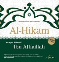 Al Hikam Rampai Hikmah Ibn Athaillah Disertai Ulasan Syekh Fadhlalla