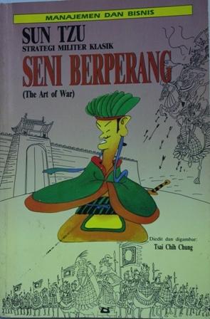 Sun Tsu. Strategi Militer Klasik. Seni Berperang