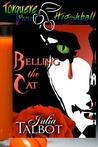 Belling the Cat (Bloodrose #3)
