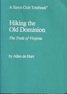 SC-HIKING OLD DOMINION (Sierra Club Totebook)