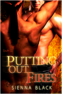 Putting Out Fires by Sienna Black