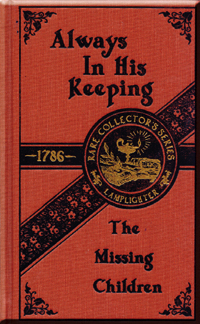 Always In His Keeping: or, The Missing Children: A True Story