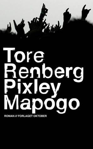 Pixley Mapogo by Tore Renberg