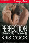 Perfection (Eternally Three, #1)