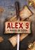Alex 9 - A Guardiã da Espada (Alex 9, #1)