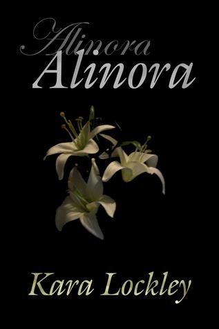 Alinora by Kara Lockley