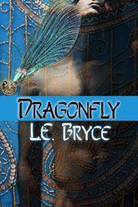 Dragonfly by L.E. Bryce