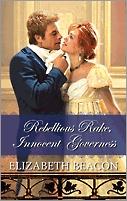 Rebellious Rake, Innocent Governess by Elizabeth Beacon
