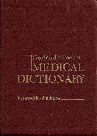 Dorland Pocket Medical Dictionary By Dorland