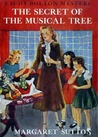 The Secret of the Musical Tree (Judy Bolton Mysteries, #19)
