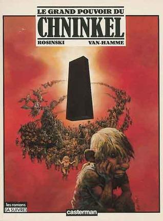 Le Grand Pouvoir du Chninkel by Jean Van Hamme