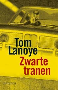 Zwarte tranen by Tom Lanoye