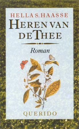 Heren van de thee by Hella S. Haasse