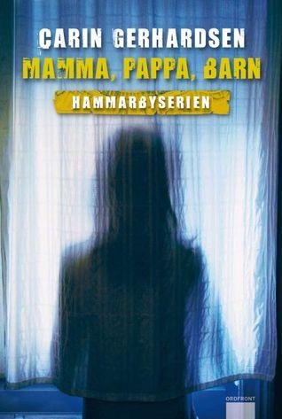 Mamma, pappa, barn (Hammarbyserien, #2)