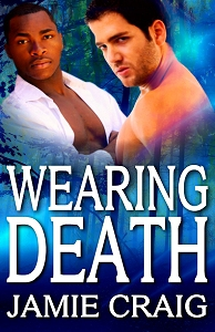 Wearing Death by Jamie Craig