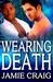 Wearing Death