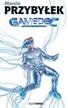 Gamedec. Granica rzeczywistości (Gamedec, #1)