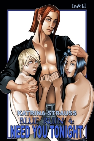 Need You Tonight by Katrina Strauss
