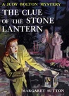 The Clue of the Stone Lantern (Judy Bolton Mysteries, #21)