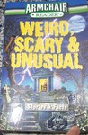 Weird, Scary & Unusual Stories & Facts (Armchair Reader)