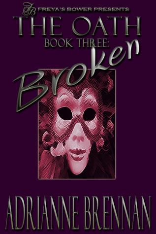 The Oath, Book 3 by Adrianne Brennan