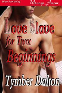 Love Slave for Two (Love Slave for Two, ...