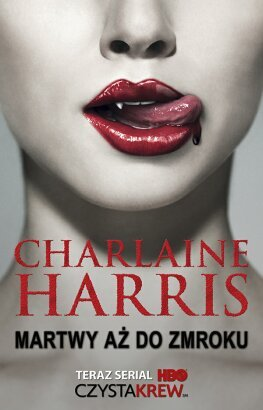 Martwy aż do zmroku (Sookie Stackhouse, #1)