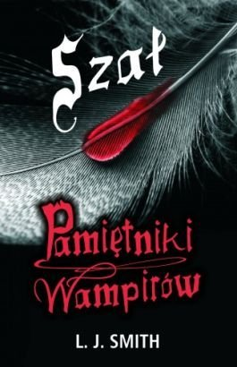 Szał (Pamiętniki wampirów)