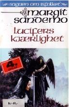 Lucifers kjærlighet (Sagaen om Isfolket, #29)