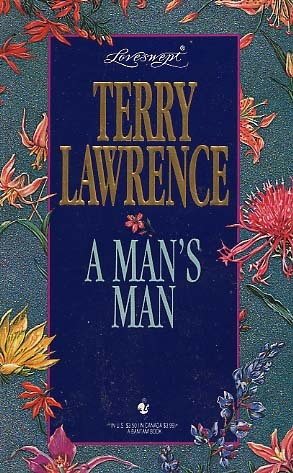 A Man's Man (Loveswept No 718)
