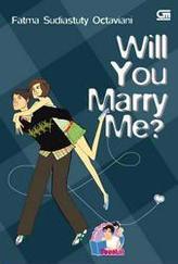 Will You Marry Me? by Fatma Sudiastuty Octaviani