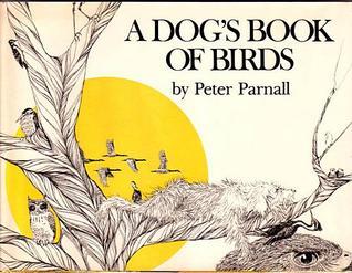 A Dog's Book Of Birds